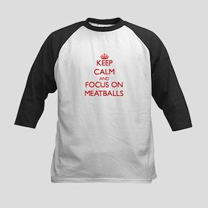 Keep Calm and focus on Meatballs Baseball Jersey