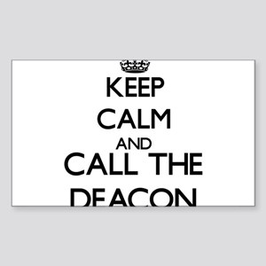 Keep calm and call the Deacon Sticker