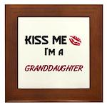Kiss Me, I'm a GRANDDAUGHTER Framed Tile
