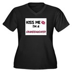 Kiss Me, I'm a GRANDDAUGHTER Women's Plus Size V-N