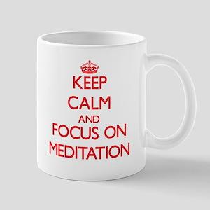 Keep Calm and focus on Meditation Mugs