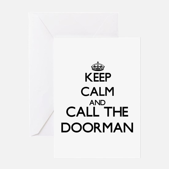 Keep calm and call the Doorman Greeting Cards