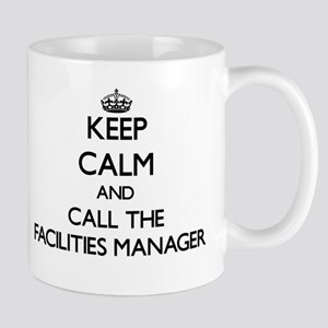 Keep calm and call the Facilities Manager Mugs