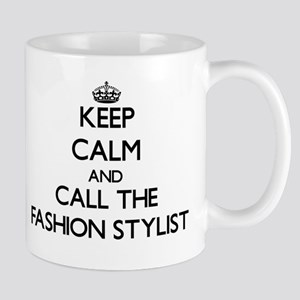 Keep calm and call the Fashion Stylist Mugs