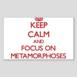 Keep Calm and focus on Metamorphoses Sticker