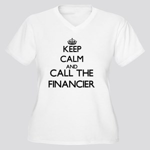 Keep calm and call the Financier Plus Size T-Shirt
