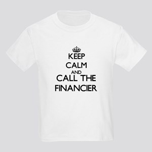 Keep calm and call the Financier T-Shirt