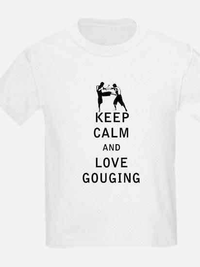 Keep Calm and Love Gouging T-Shirt