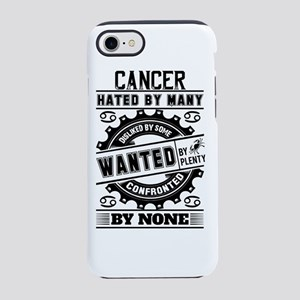 Cancer Hated By Many Wanted By Plenty iPhone 7 Tou