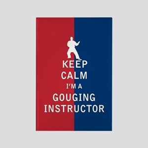 Keep Calm I'm a Gouging Instructor Magnets