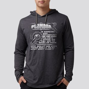 A Plumber Is Some One Uses The Long Sleeve T-Shirt