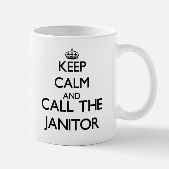 Keep calm and call the Janitor Mugs