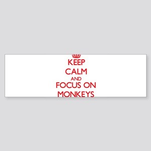 Keep Calm and focus on Monkeys Bumper Sticker