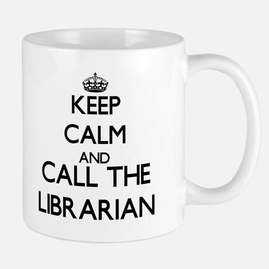 Keep calm and call the Librarian Mugs