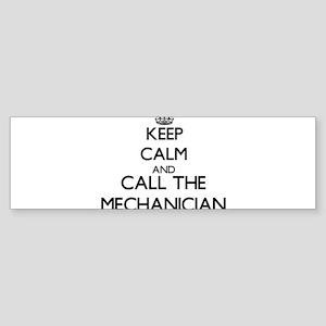 Keep calm and call the Mechanician Bumper Sticker