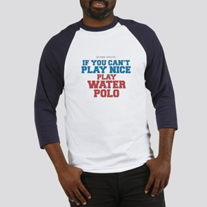 Water Polo Slogan Baseball Jersey