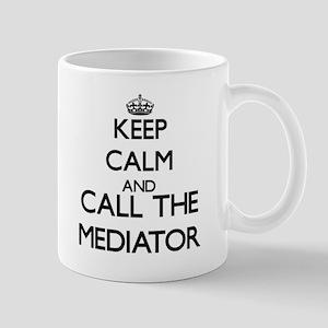 Keep calm and call the Mediator Mugs