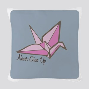 Never Give Up Woven Throw Pillow