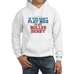 Roller Derby Slogan Hooded Sweatshirt