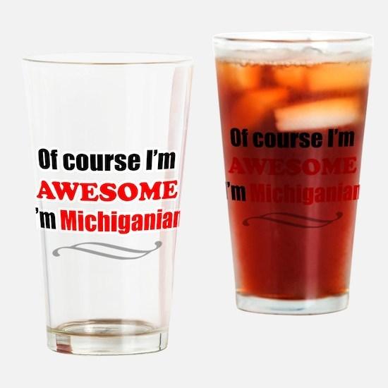 Cute Michigan state slogan Drinking Glass