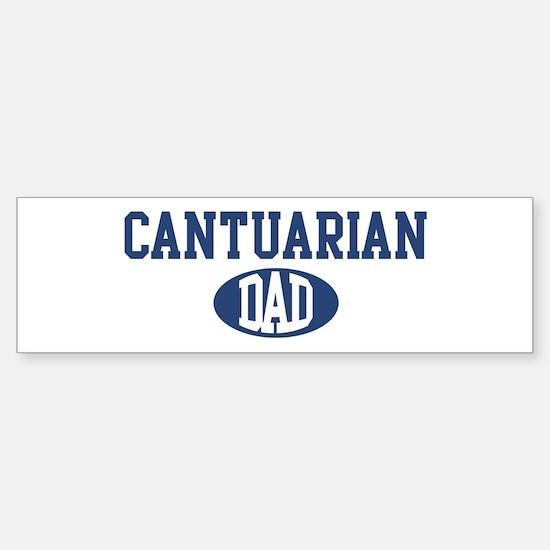 Cantuarian dad Bumper Bumper Bumper Sticker