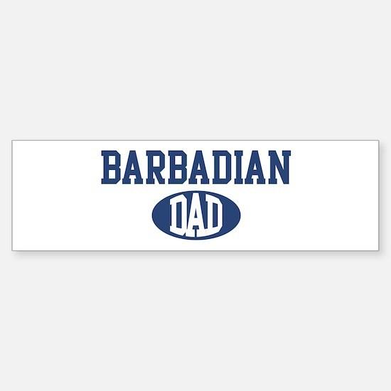 Barbadian dad Bumper Bumper Bumper Sticker