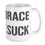 EMBRACE THE SUCK Large Mug