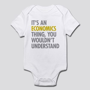 Its An Economics Thing Infant Bodysuit