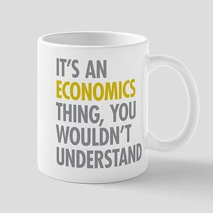 Its An Economics Thing Mug