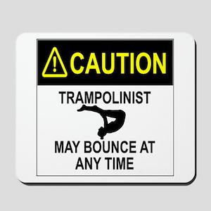 Caution Trampolinist Mousepad