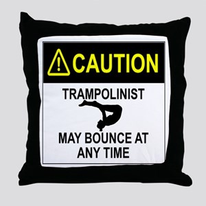 Caution Trampolinist Throw Pillow