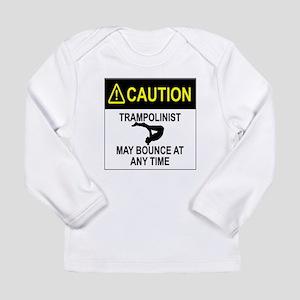 Caution Trampolinist Long Sleeve T-Shirt