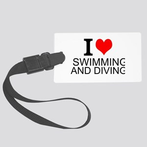 I Love Swimming And Diving Luggage Tag
