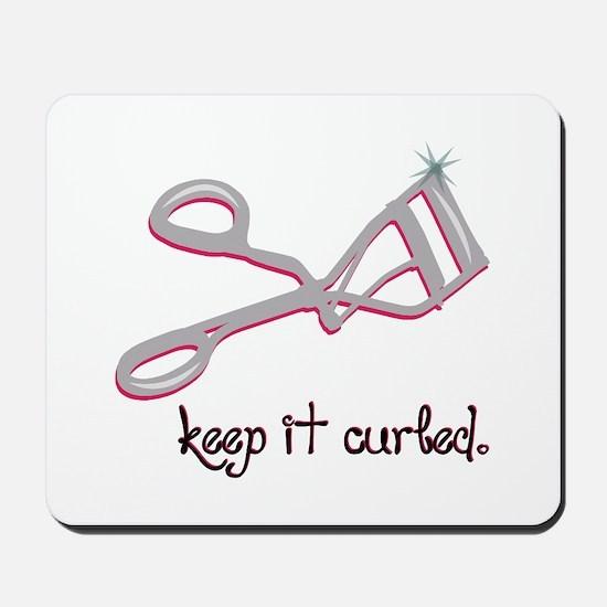 Keep It Curled Mousepad