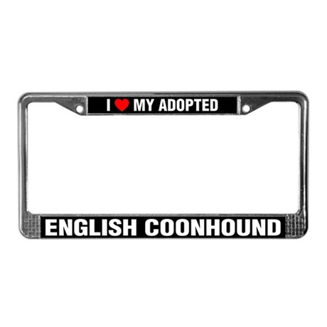 I Love My Adopted English Coonhound