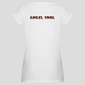 I'm pregnant. April fool! Maternity T-Shirt