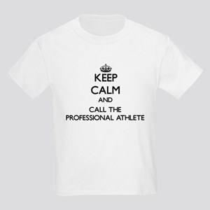 Keep calm and call the Professional Athlete T-Shir