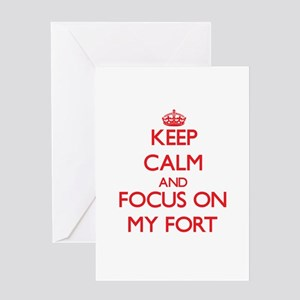 Keep Calm and focus on My Fort Greeting Cards