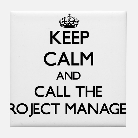 Funny Project manager Tile Coaster