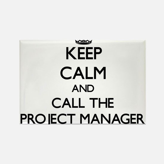 Keep calm and call the Project Manager Magnets