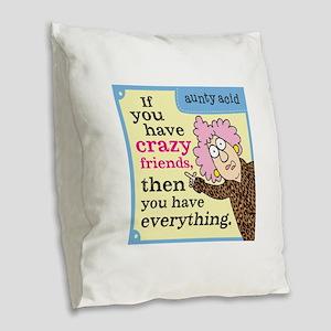 Aunty Acid: Crazy Friends Burlap Throw Pillow