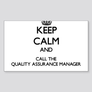 Keep calm and call the Quality Assurance Manager S