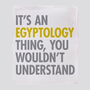 Its An Egyptology Thing Throw Blanket