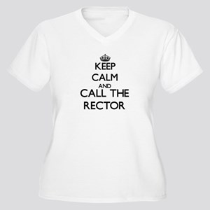 Keep calm and call the Rector Plus Size T-Shirt
