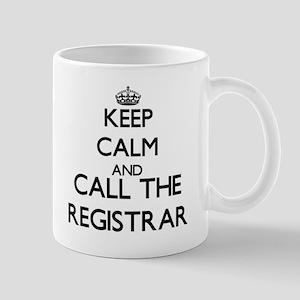 Keep calm and call the Registrar Mugs