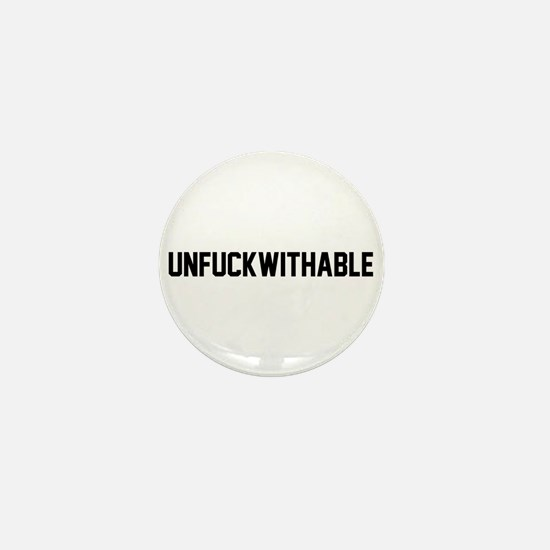 UNFUCKWITHABLE Mini Button