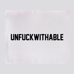 UNFUCKWITHABLE Throw Blanket