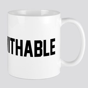 UNFUCKWITHABLE Mugs