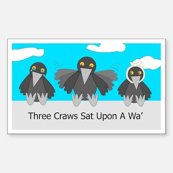 Three Craws Sat Upon A Wa' Rectangle Decal