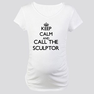 Keep calm and call the Sculptor Maternity T-Shirt